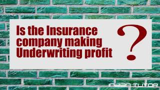 How to check if insurance company is making a profit | Combined Ratio