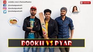 Bookh VS Pyar | Sushant Pandey