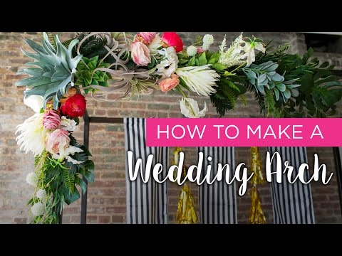 How-to: Wedding Arch