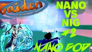 ROBLOX Gaiden OA Nano vs NIG #2 - Nano God