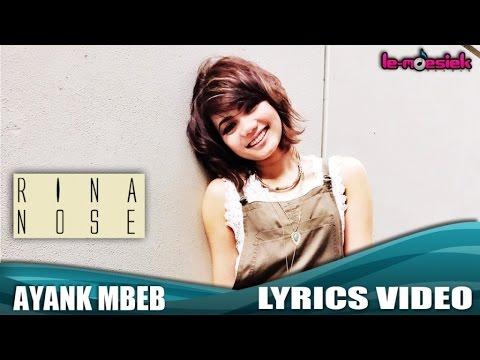 Rina Nose - Ayank Mbeb (Official Lyric Video)