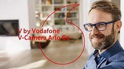V by Vodafone | V-Camera Arlo Go   | #servicehilfe