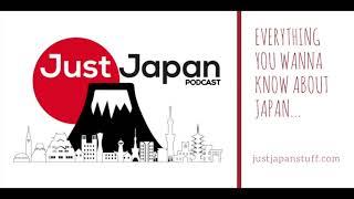 Just Japan Podcast 172: Mondo Mascots (Mascots in Japan)