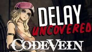 The Code Vein DELAY Explained