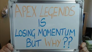 APEX LEGENDS is Losing Momentum to FORTNITE But WHY??