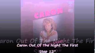 Caron - Out Of The Night The First Step 12'' Version