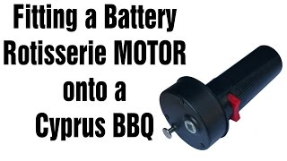 Fitting BBQ GT002A Portable Battery Operated Rotisserie Motor onto a Cyprus Barbeque Grill Foukou