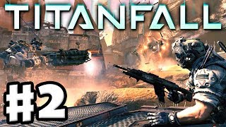 Titanfall - Gameplay Walkthrough Part 2 - Here Be Dragons Multiplayer Campaign (PC, Xbox One)