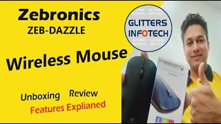 Zebronics Wireless Mouse Zeb-Dazzle Unboxing Review Best Wireless Mouse Glitters Infotech