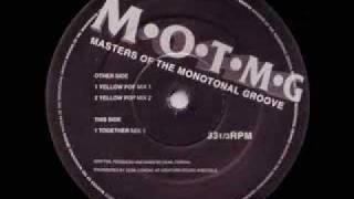 Masters Of The Monotonal Groove - Together (Mix 1)