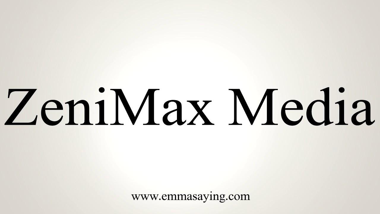 How to Pronounce ZeniMax Media