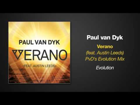 Paul van Dyk VERANO ft. Austin Leeds (PvD's Evolution Remix)