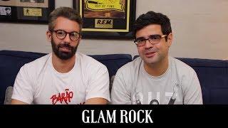 Glam Rock | Conversa de Botequim | Alta Fidelidade