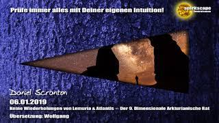 Keine Wiederholungen von Lemuria & Atlantis ∞ Der 9. Dimensionale Arkturianische Rat