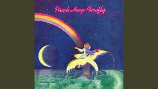 Provided to YouTube by Warner Music Group Firefly · Uriah Heep Fire...