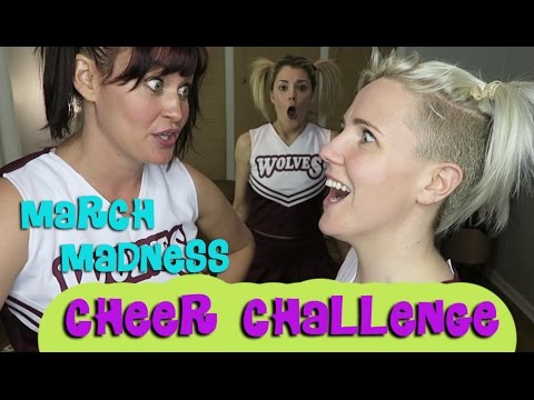 March Madness CHEER CHALLENGE w/ Grace Helbig & Hannah Hart
