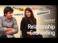 Relationship Counselling Gone Wrong RealSHIT