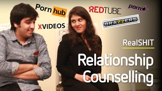 Relationship Counselling (Gone Wrong) - RealSHIT