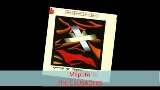 The Crusaders - MAPUTO
