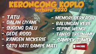 Download KRONCONG KOPLO. [ TERBAIK 2020 ]