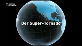 43 - Sekunden vor dem Unglück - Der Super-Tornado