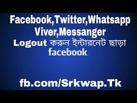 How To Log Out Facebook, Messanger, Whatsapp, Viber Without Internet Connection