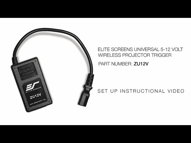 Elite Screens Universal Wireless 5-12V Trigger- ZU12V Setup Instructions