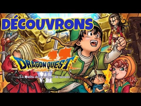 A LA DÉCOUVERTE DE DRAGON QUEST 7 - Nintendo 3DS