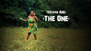 Tekisha Abel - The One