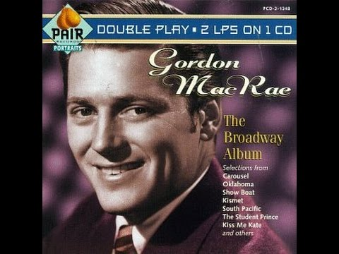 Gordon MacRae ~ Some Enchanted Evening