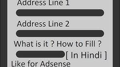 What Is Address Line 1 And 2 ? How To Fill ? In Any Form Like Adsense [ In Hindi ]