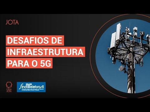 Desafios de Infraestrutura para o 5G | 21/08