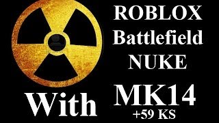 ROBLOX Battlefield 59 KS NUKE with ACR by vm9