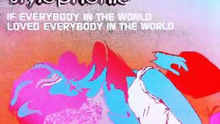 Stylophonic - If Everybody In The World Loved Everybody In The World [Original]