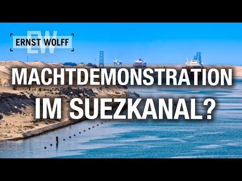 Ernst Wolff: Machtdemonstration im Suezkanal