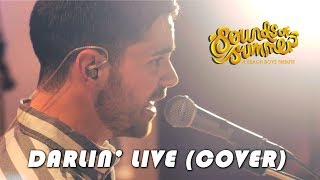 Sounds of Summer: Darlin LIVE (Cover)