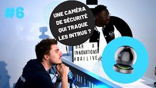 LIVE #6 Une caméra de sécurité qui traque les intrus ?
