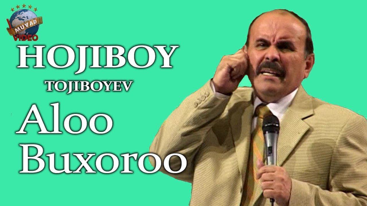 Hojiboy Tojiboyev - Alooo Buxoroo!!! | Хожибой Тожибоев - Алооо Бухороо!!!