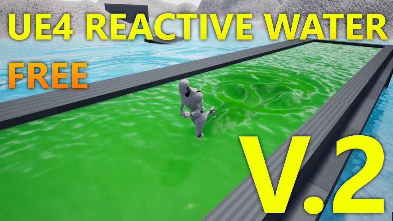 FREE Unreal Engine 4 Reactive Dynamic Water V 2 Project Download Update  [UE4 20]