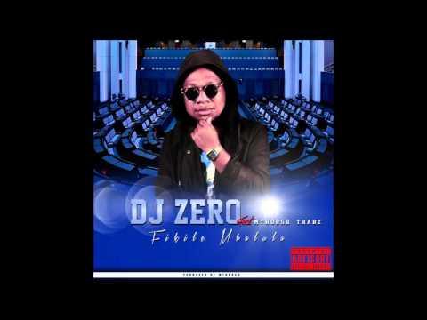 Dj Zero - Fikile Mbalula (feat. Mthorsh & Thabz)