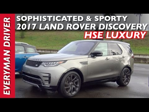 Sophisticated and Sporty 2017 Land Rover Discovery HSE Luxury on Everyman Driver