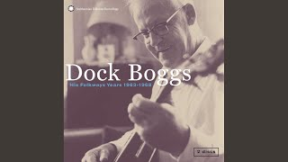 Watch Dock Boggs The Death Of Jerry Damron video
