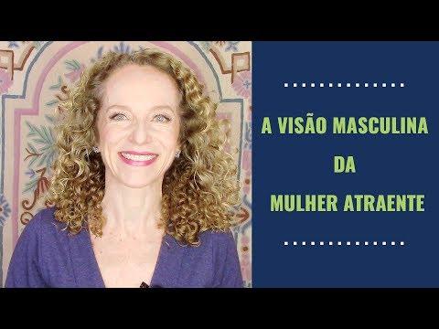 A VISÃO MASCULINA DA MULHER ATRAENTE