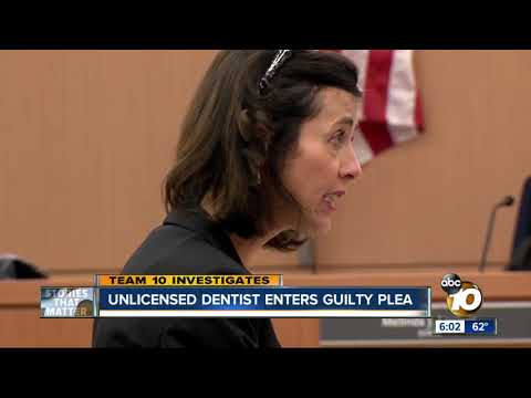 Unlicensed dentist enters guilty plea
