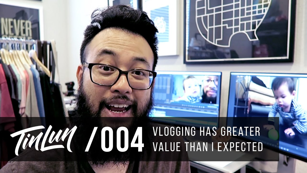 Vlogging Has Greater Value Than I Expected - /004