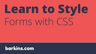 Learn to Style Forms with CSS