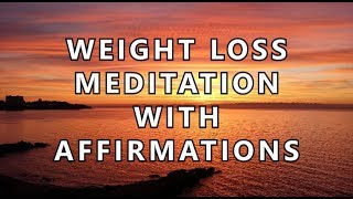 Weight loss meditation with affirmations - lose weight hypnosis