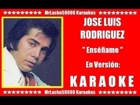 José Luis Rodriguez - Enséñame  ( KARAOKE DEMO Nº 01 )