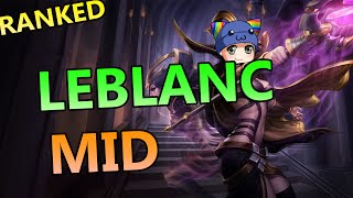 LeBlanc Mid - League of Legends Ranked Gameplay Commentary