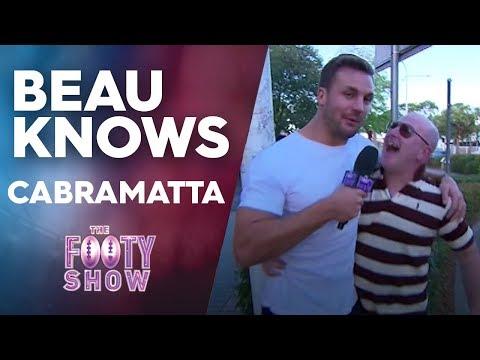 Beau Knows Cabramatta | NRL Footy Show